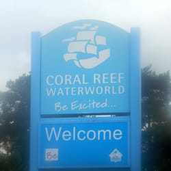 Coral Reef Main signage lies to the…