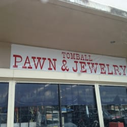 Tomball pawn jewelry tomball tx yelp for Tomball pawn jewelry 14011 fm 2920 tomball tx 77377