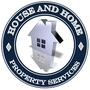 House & Home Property Repair and Maintenance