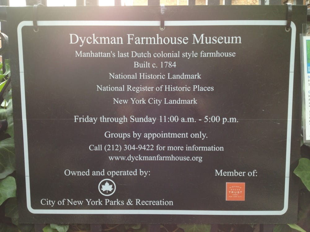 Dyckman Farmhouse Museum 22 s Museums Washington Heights New Yor