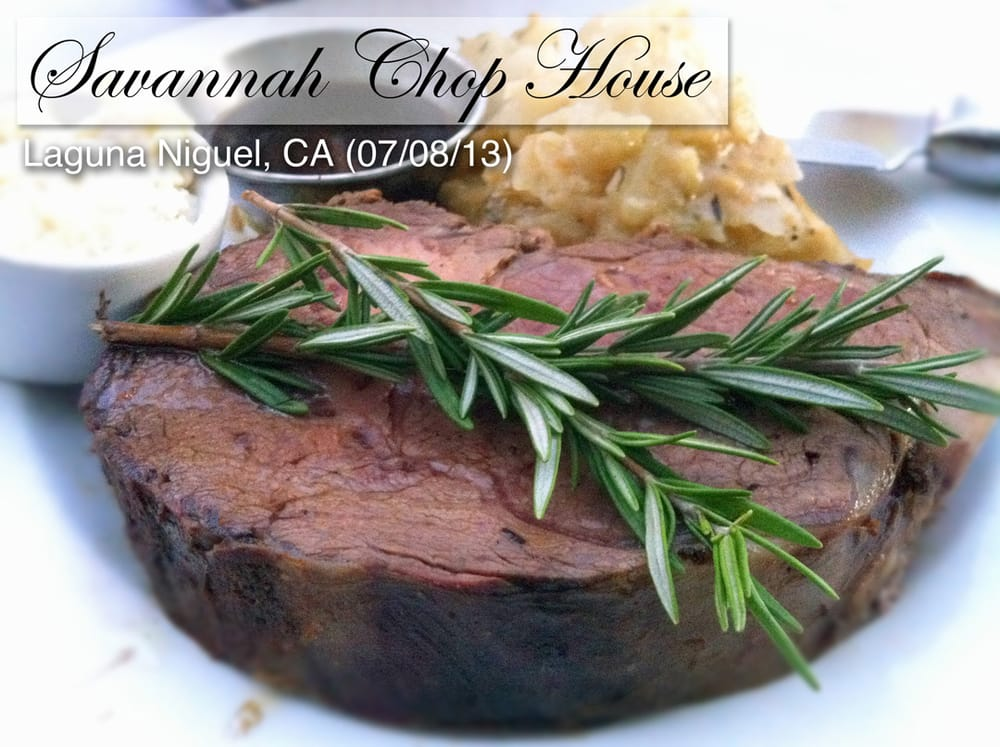 Savannah Chop House - Laguna Niguel, CA, United States. 14oz. Smoked Apple Wood Prime Rib (Med Rare)
