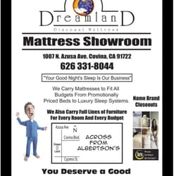 Dreamland Discount Mattress - Covina, CA, United States. From inexpensive to top of the line, see why Dreamland has a 5 star rating!