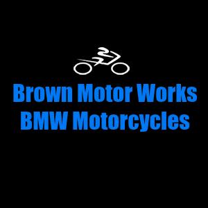 Brown Motor Works Bmw Motorcycles Motorcycle Dealers