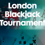 "Grosvenor St Giles ""Turn £21 into £21,000 in 21 days"" London Blackjack Tournament"