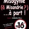 """Photo de """" Misogynie et Misandrie...à part ! """" de Gordon ZOLA"""