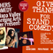 Give Thanks of Stand Up Comedy!