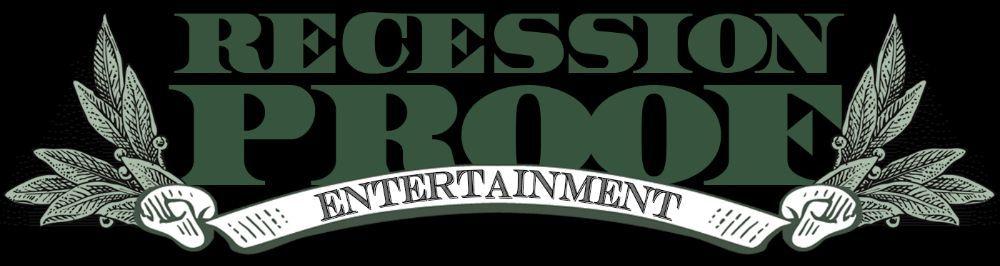 Recession Proof Entertainment: Lynnwood, WA