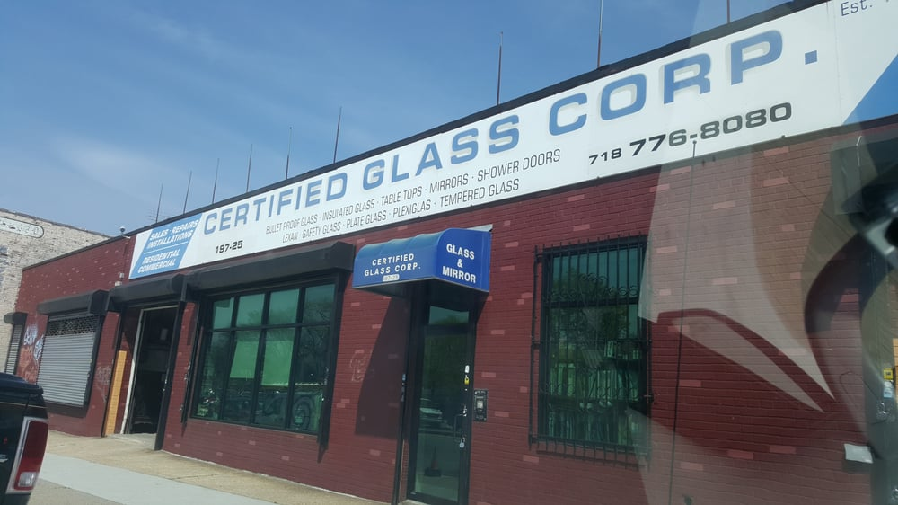 Certified Glass Corporation: 19725 Jamaica Ave, Hollis, NY