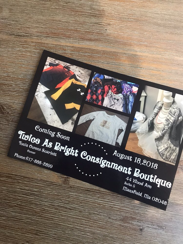 Twice As Bright Consignment Store: 44 Wood Ave, Mansfield, MA