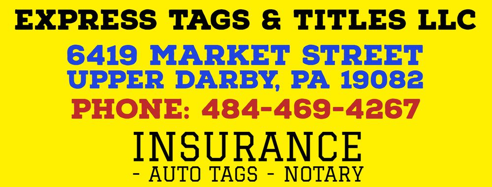 Express Tags & Titles: 6419 Market St, Upper Darby, PA
