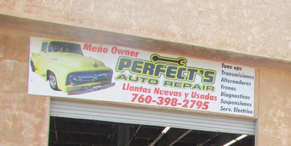 Perfect's Auto Repair: 51701 Hwy 111, Coachella, CA