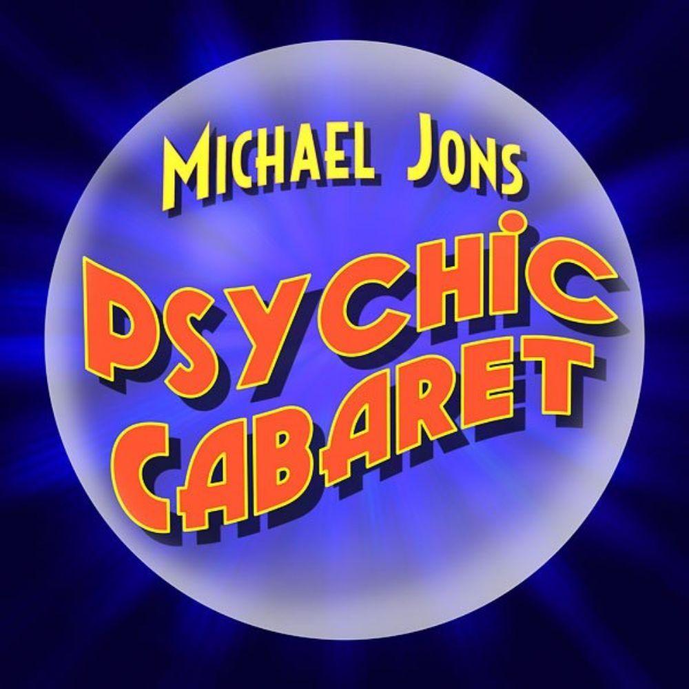 Michael Jons Psychic Cabaret