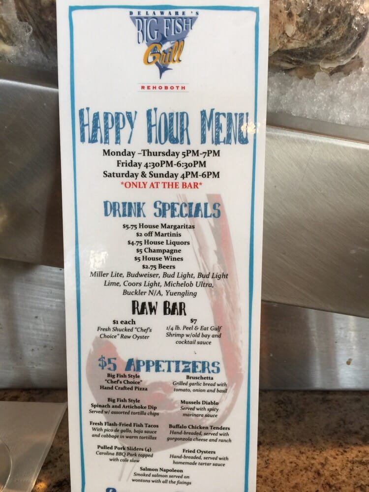 Happy hour well needed from one of my favorites always for Big fish happy hour