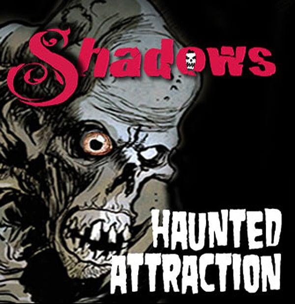 Shadows Haunted House