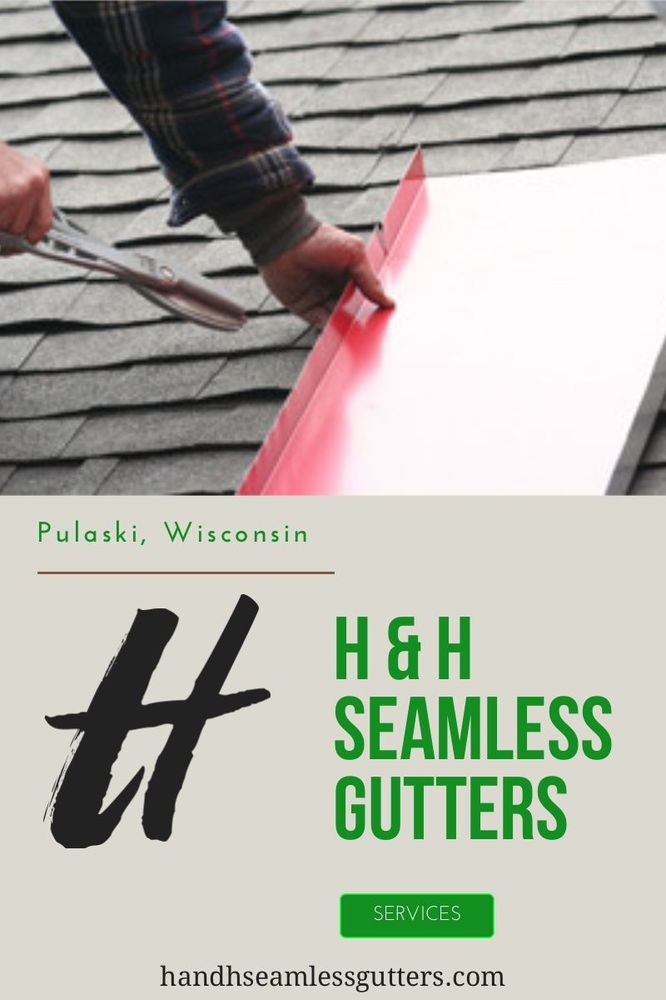 H & H Seamless Gutters: N 3944 County Rd, Pulaski, WI
