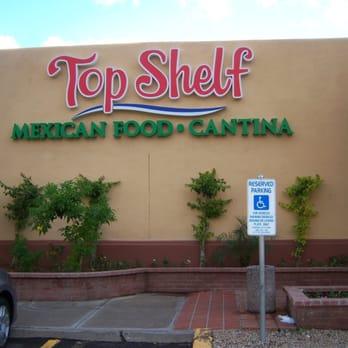 Top Shelf Mexican Food Cantina Phoenix Az
