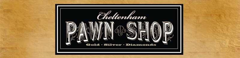 Cheltenham Pawn Shop