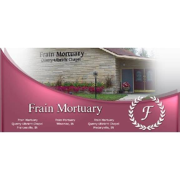 Frain Mortuary: 230 S Brooks St, Francesville, IN