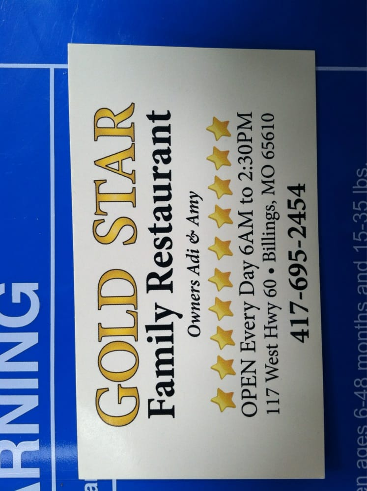 Gold Star Family Restaurant: 117 SW US Hwy 60, Billings, MO