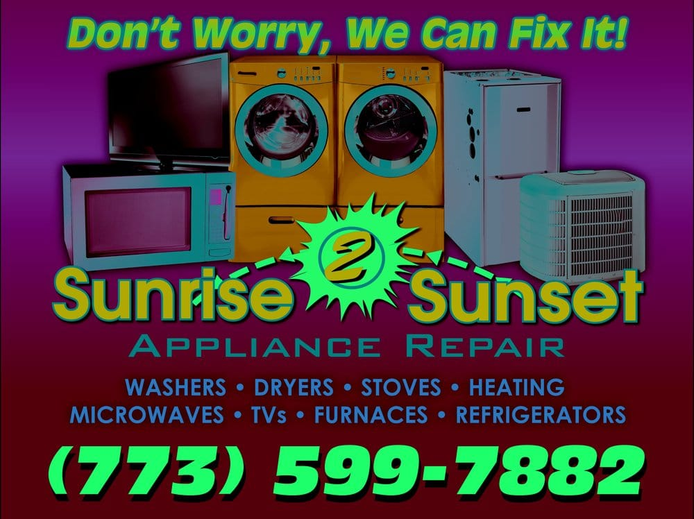 Sunrise 2 Sunset Appliance Repair 42 Reviews