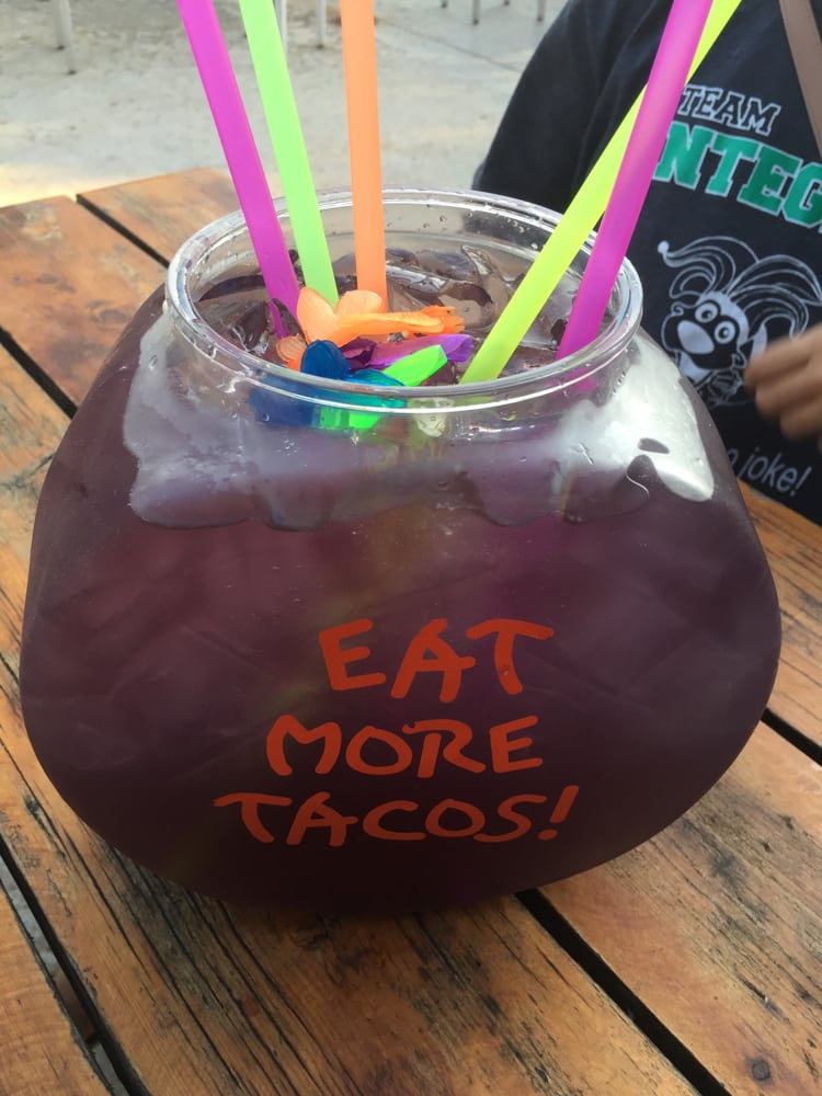 Eat more tacos and drink more drink a fishbowl at for Fish bowl drinks near me