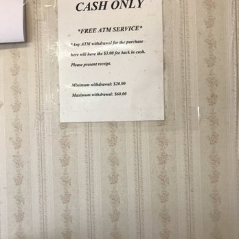 Cash only store  The ATM inside charge $3 for withdrawing