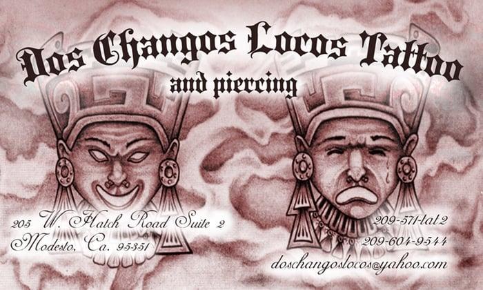 Dos Changos Locos Tattoo: 1404 Crows Landing Rd, Modesto, CA