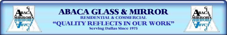 Abaca Glass & Mirror: 2804 Balch Springs Rd, Mesquite, TX
