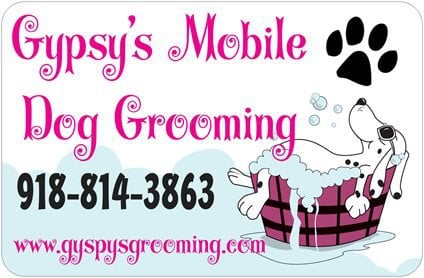 Gypsys Mobile Dog Grooming: Broken arrow, OK