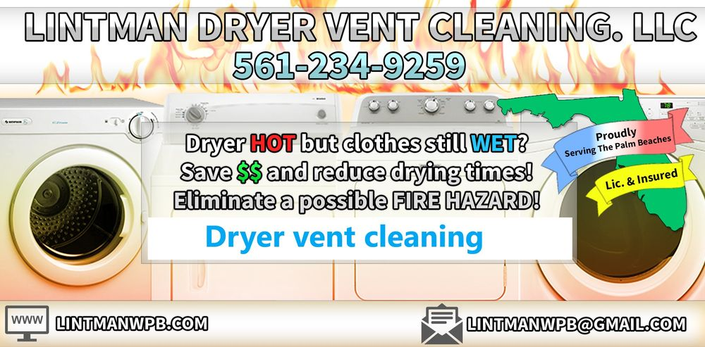 Lintman Dryer Vent Cleaning: 12545 79th Ct N, West Palm Beach, FL