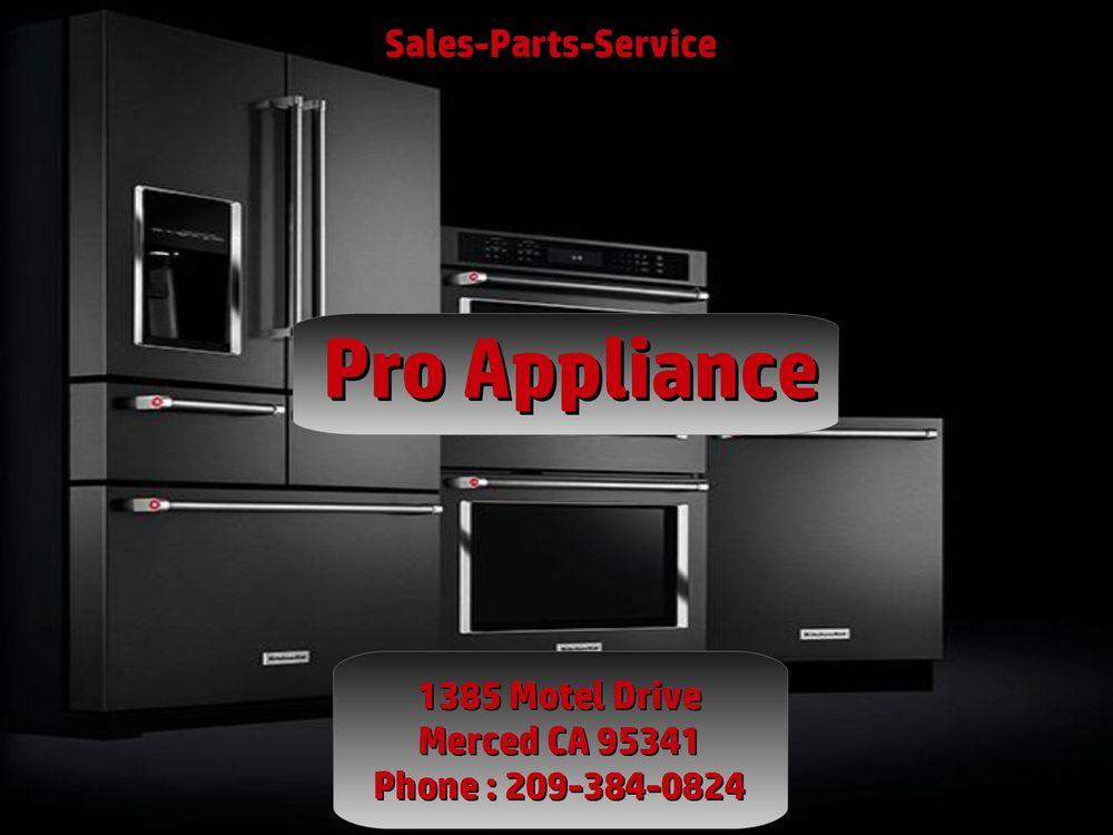 Pro Appliance: 1385 Motel Dr, Merced, CA