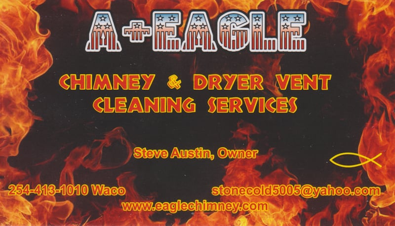 A+ Eagle Chimney and Dryer Vent Cleaning Service: 4314 Red Bud Cir, Waco, TX