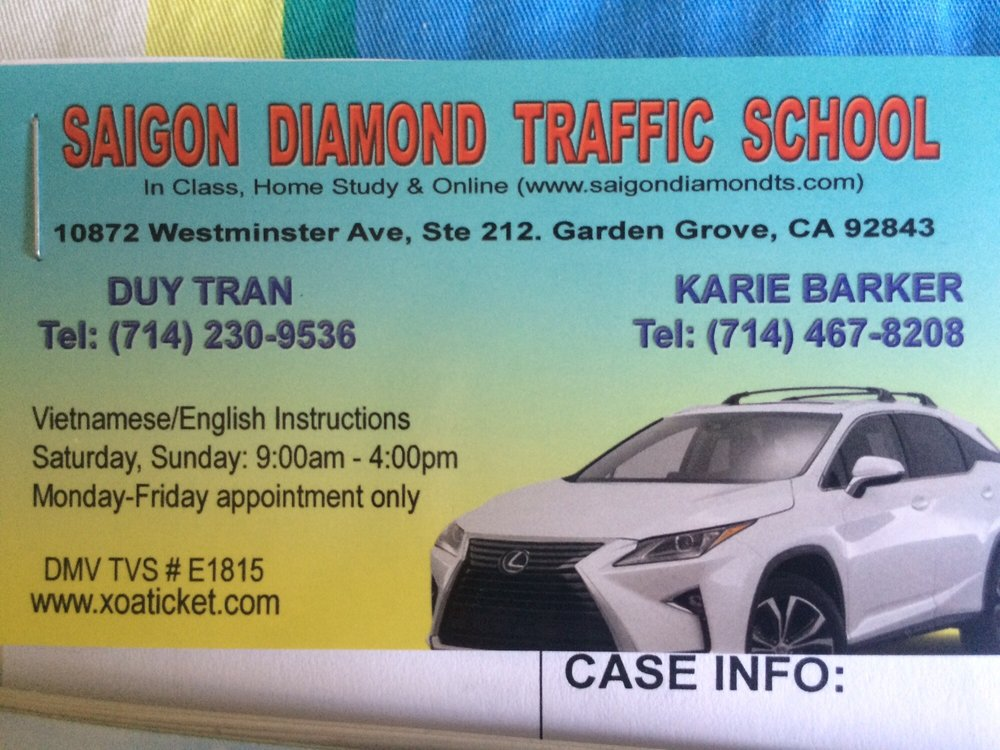 Saigon Diamond Traffic School: 10872 Westminster Ave, Garden Grove, CA