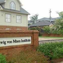 The Ludwig Von Mises Institute - Colleges & Universities