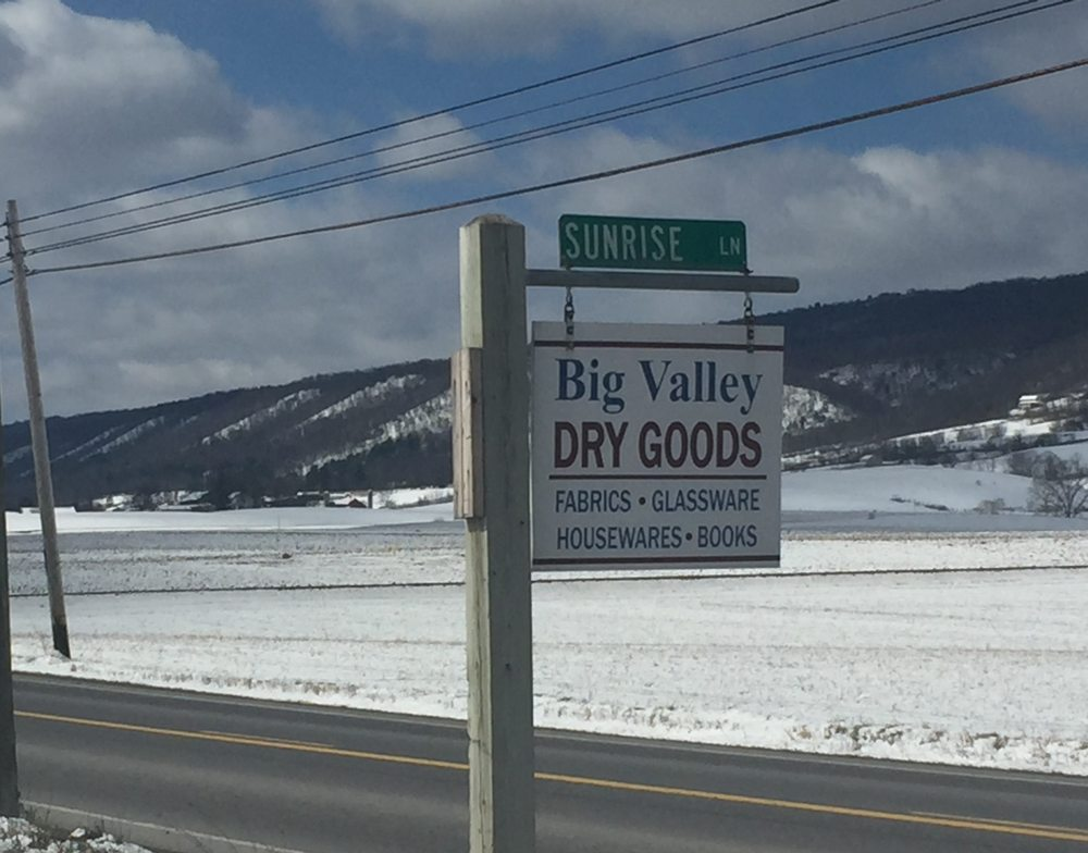 Big Valley Dry Goods: 25 Sunrise Ln, Belleville, PA