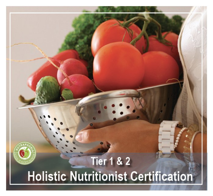 Accredited Holistic Nutritionist Certification Program 100 Online