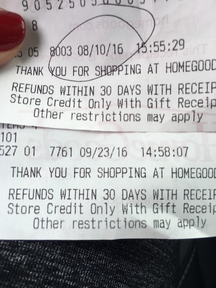 This the cropped bottom of a receipt. It reads 'THANK YOU FOR SHOPPING AT HOMEGOODS. REFUNDS WITHIN THIRTY DAYS WITH RECEIPT receipt … Store Credit Only With Gift Receipt Other Restrictions May Apply'