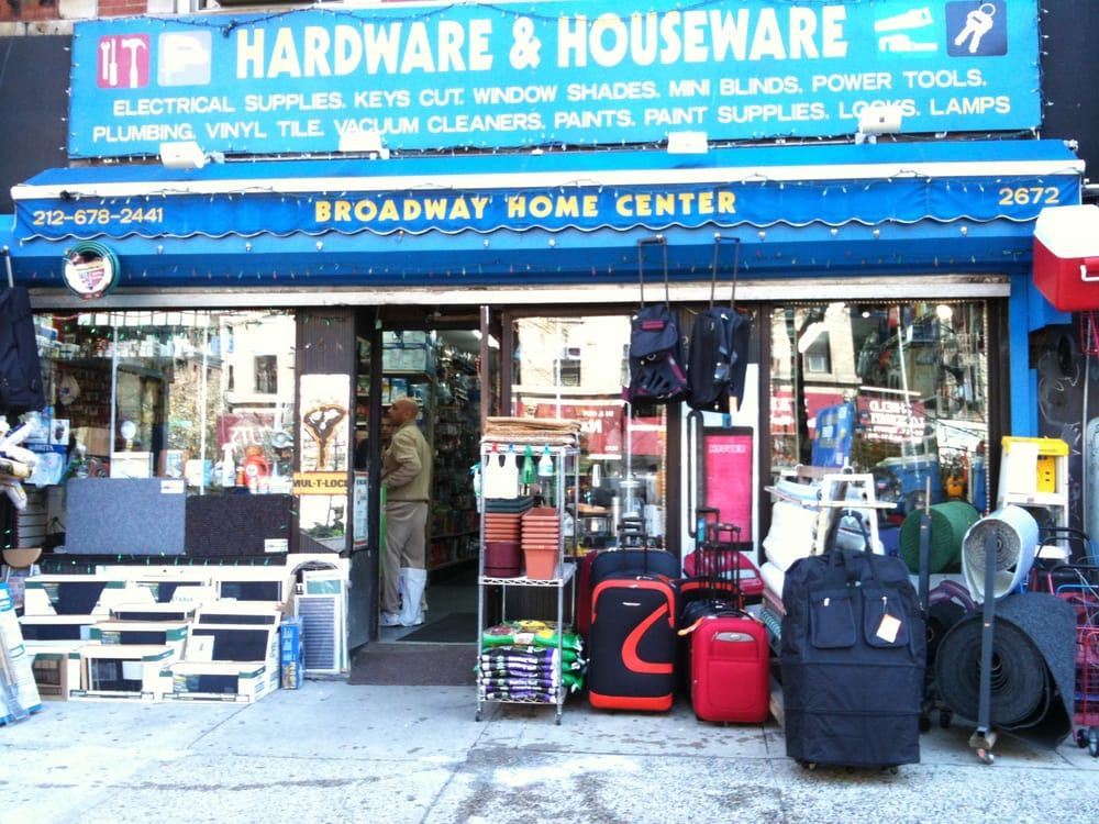 Broadway home center hardware stores 2672 broadway for Home good stores nyc
