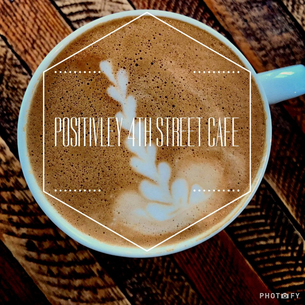 Positively Fourth Street Cafe
