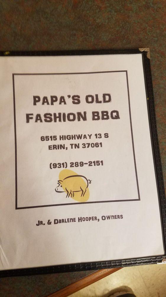 Papa's Old Fashioned BBQ: 6527 Hwy 13, Erin, TN