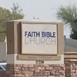 Faith Bible Church - 17230 N 59th Ave, Glendale, AZ - 2019