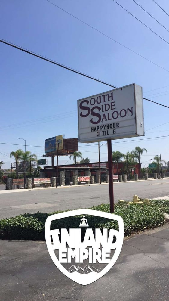 South Side Saloon: 495 E Redlands Blvd, San Bernardino, CA