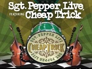 Sgt. Pepper Live featuring Cheap Trick