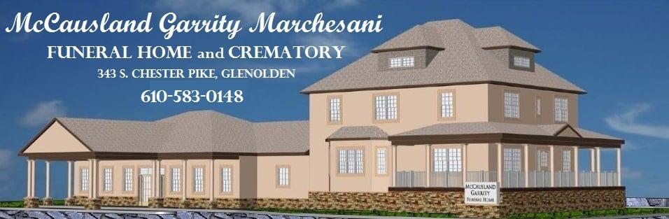 McCausland-Garrity Marchesani Funeral Home: 343 S Chester Pike, Glenolden, PA