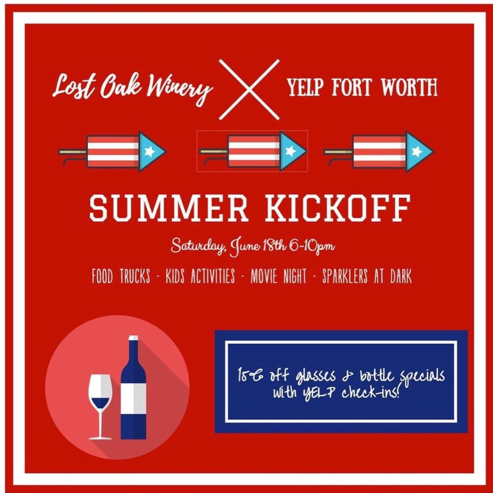 SUMMER KICKOFF@ Lost Oak Winery: 8101 County Road 802, Burleson, TX