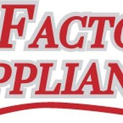 Factory Appliance 10 Reviews Appliances Amp Repair