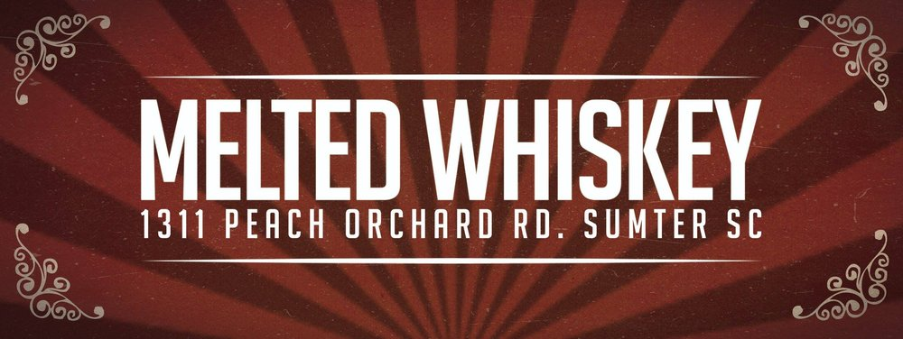 Melted Whiskey: 1311 Peach Orchard Rd, Sumter, SC