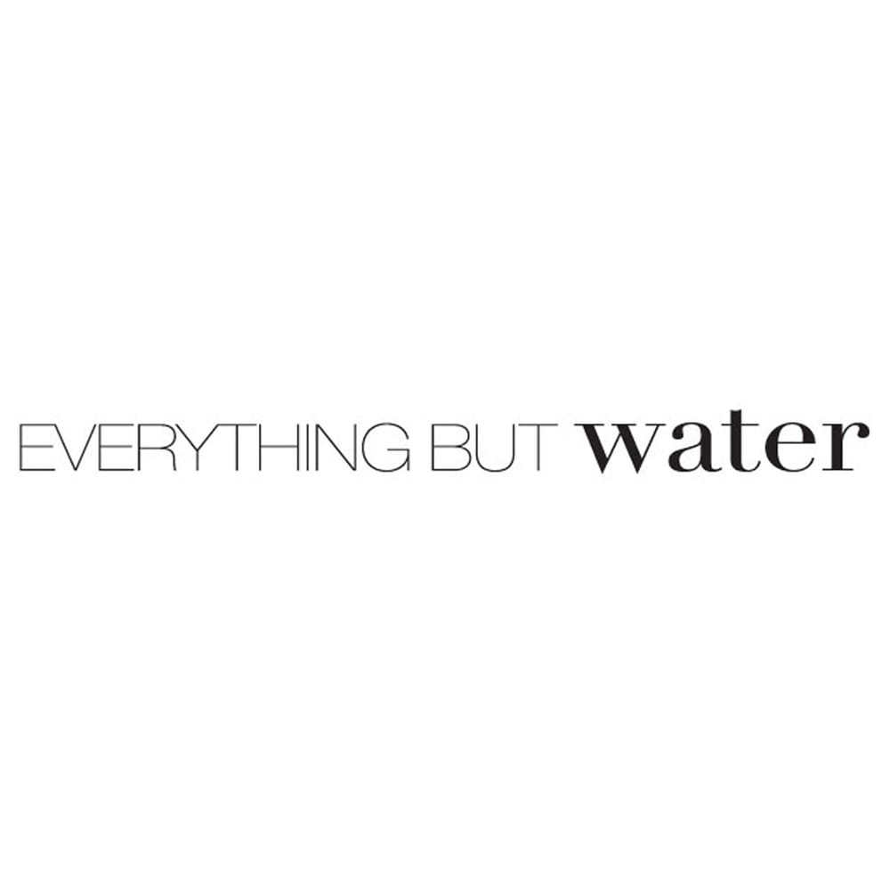 Everything But Water