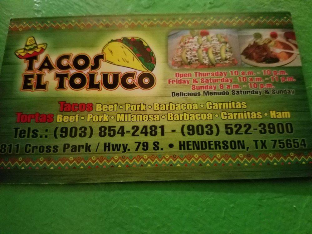 Tacos El Toluco: 811 Cross Park, Henderson, TX