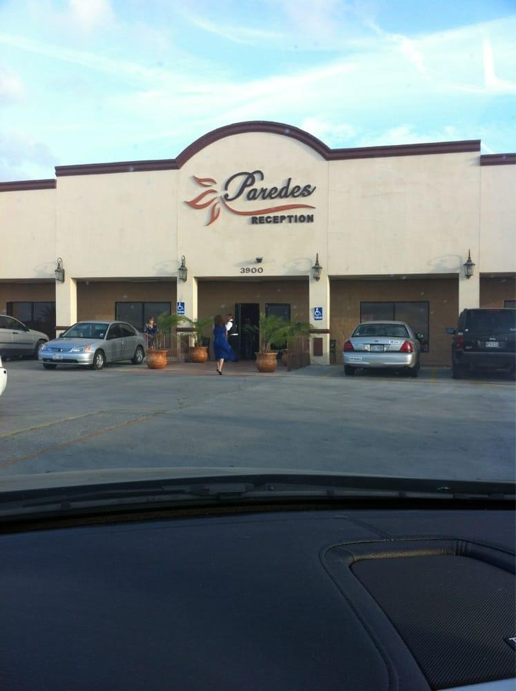 Paredes Reception: 3900 Paredes Line Rd, Brownsville, TX